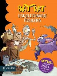 BAT PAT. Eskeletoaren itzulia