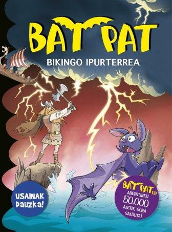 BAT PAT. Bikingo ipurterrea