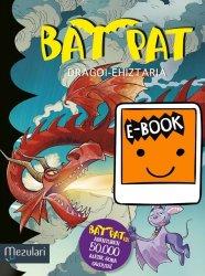 BAT PAT. Dragoi-ehiztaria. Ebook