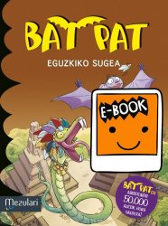 BAT PAT. Eguzkizo sugea .Ebook