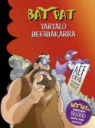 BAT PAT. Tartalo Begibakarra