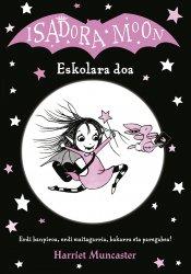 Isadora Moon. Eskolara doa